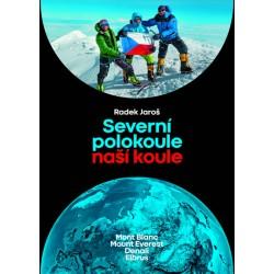 Severní polokoule naší koule - Mont Blanc, Mount Everest, Denali, Elbrus