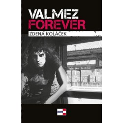 Valmez Forever