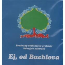 Ej, od Buchlova - Brněnský rozhlasový orchestr lidových nástrojů - CD