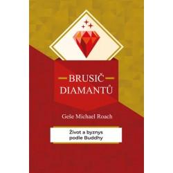 Brusič diamantů - Život a byznys podle Buddhy