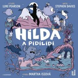 Hilda a pidilidi - CDmp3 (Čte Martha Issová)