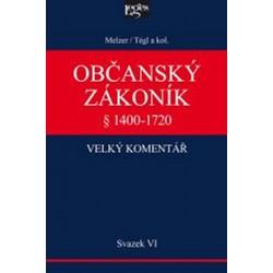 Občanský zákoník VI. svazek, § 1400-1720 Dědické právo a správa cizího majetku