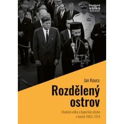 """Rozdělený ostrov - Studená válka a """"kyperská otázka"""" v letech 1960-1974"""