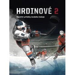 Hrdinové 2 - Největší příběhy českého hokeje