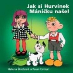 Divadlo S+H: Jak si Hurvínek Máničku našel CD