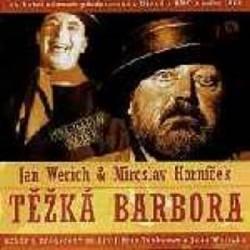 Jan Werich, Miroslav Horníček: Těžká Barbora 2 CD