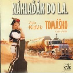 Vojta Kiďák Tomáško: Náklaďák do L.A. CD