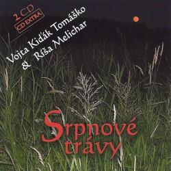Vojta Kiďák Tomáško: Srpnové trávy 2 CD