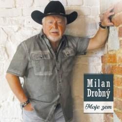 Milan Drobný: Moje zem CD