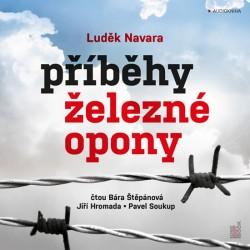 Příběhy železné opony - CDmp3 (Čte Barbora Štěpánová a Jiří Hromada)