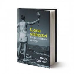 Cena vítězství - Moderní historie dopingu