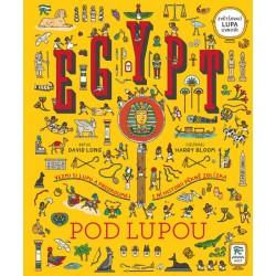 Egypt pod lupou - Vezmi si lupu a prozkoumej s ní historii pěkně zblízka