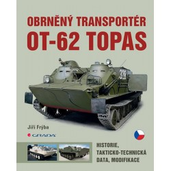 Obrněný transportér OT-62 TOPAS - Historie, takticko-technická data, modifikace