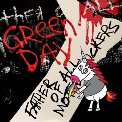 Green Day: Father Of All Motherfuckers CD