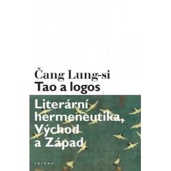 Tao a logos - Literární hermeneutika, Východ a Západ