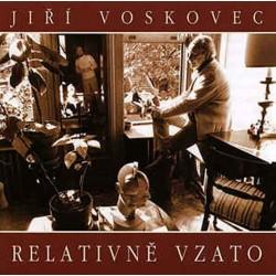 Jiří Voskovec: Relativně vzato CD