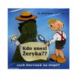 Divadlo S+H: Kdo unesl Žeryka?? CD