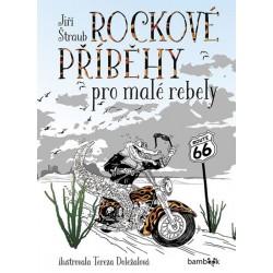 Rockové příběhy pro malé rebely