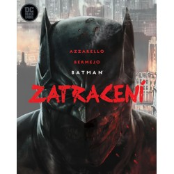 Batman - Zatracení