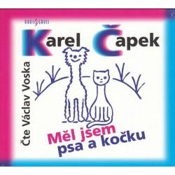 Měl jsem psa a kočku - CD (Čte Václav Voska)