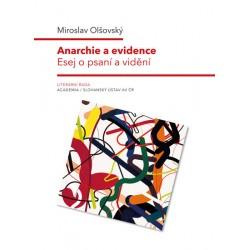 Anarchie a evidence - Esej o psaní a vidění