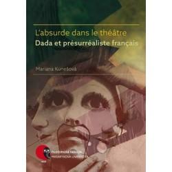 L'absurde dans le théâtre Dada et présurréaliste français