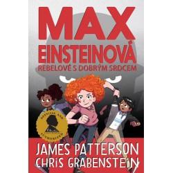 Max Einsteinová 2 - Rebelové s dobrým srdcem