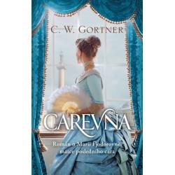 Carevna - Román o Marii Fjodorovně, matce posledního cara