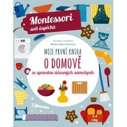 Moje první kniha o domově se spoustou úžasných samolepek - Montessori svět úspěchů
