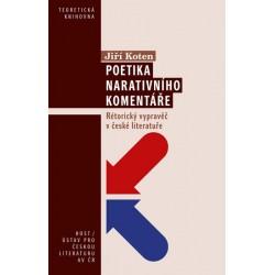 Poetika narativního komentáře - Rétorický vypravěč v české literatuře