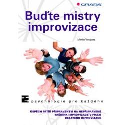 Buďte mistry improvizace