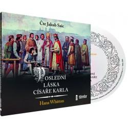 Poslední láska císaře Karla - audioknihovna