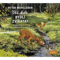 Víš, kde bydlí zvířata? - Poznáváme život na loukách a v lesích - CD