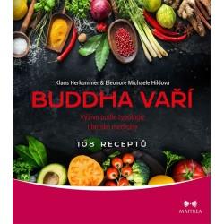 Buddha vaří - Výživa podle typologie tibetské medicíny, 108 receptů