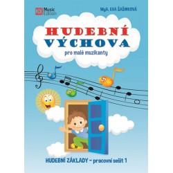 Hudební výchova pro malé muzikanty - Hudební základy PS 1