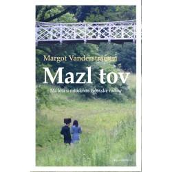Mazl tov - Má léta u ortodoxní židovské rodiny
