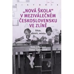 Nová škola v meziválečném Československu ve Zlíně - Ideje, aktéři, místa