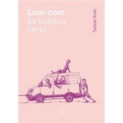 Low-cost za každou cenu