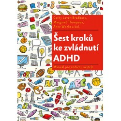 Šest kroků ke zvládnutí ADHD - Manuál pro rodiče i učitele