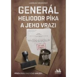 Generál Heliodor Píka a jeho vrazi - Příběh podle skutečné události