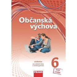 Občanská výchova 6 pro ZŠ a VG /nová generace/ UČ upravené vydání