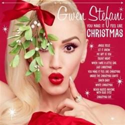 Gwen Stefani: You Make It Feel Like Christmas - CD / Deluxe