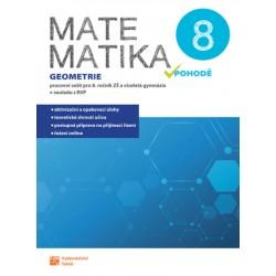 Matematika v pohodě 8 - Geometrie - pracovní sešit