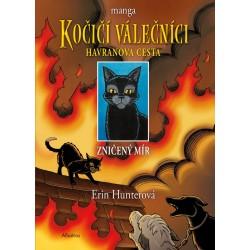 Kočičí válečníci: Havranova cesta (1) - Zničený mír