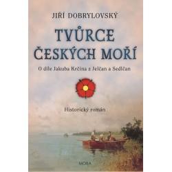 Tvůrce českých moří - O díle Jakuba Krčína z Jelčan a Sedlčan