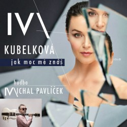 Iva Kubelková: Jak moc mě znáš CD