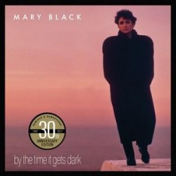 Mary Black: By The Time It Gets Dark CD