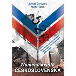 Zlomená křídla Československa - Katastrofy československého vojenského letectva v letech 1945-1965