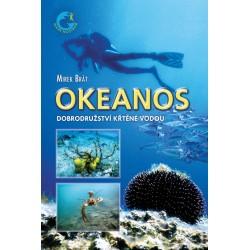 Okeanos - Dobrodružství křtěné vodou