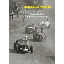Zmizelá Praha - Automobilové a motocyklové závody